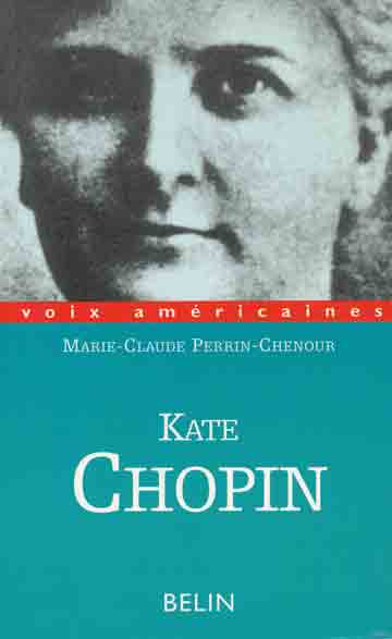 critical essay on kate chopin Use these links to search for kate chopin outside the ipl click a link below to automatically search that site for kate chopin : articles on kate chopin (may not be full text) :.