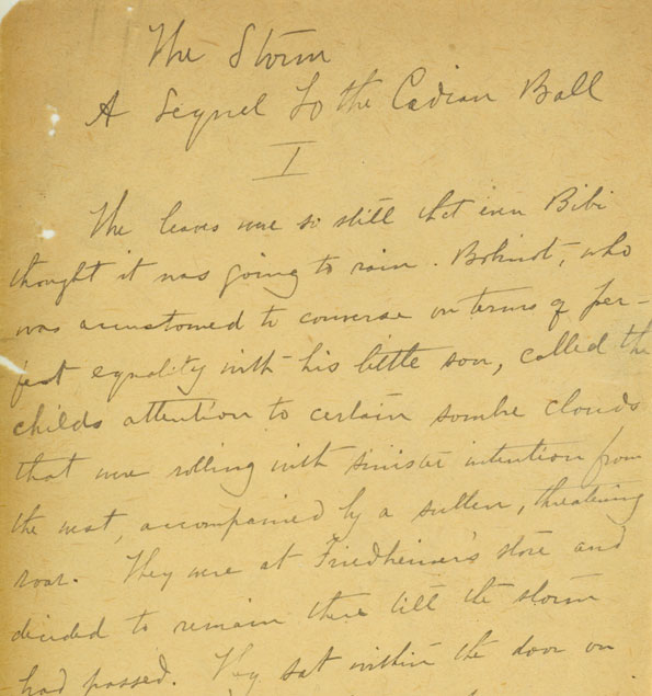 "Original manuscript of ""The Storm"" by Kate Chopin, page one, detail. 1898. Kate Chopin Papers, Missouri History Museum Archives, St. Louis, Missouri, USA."
